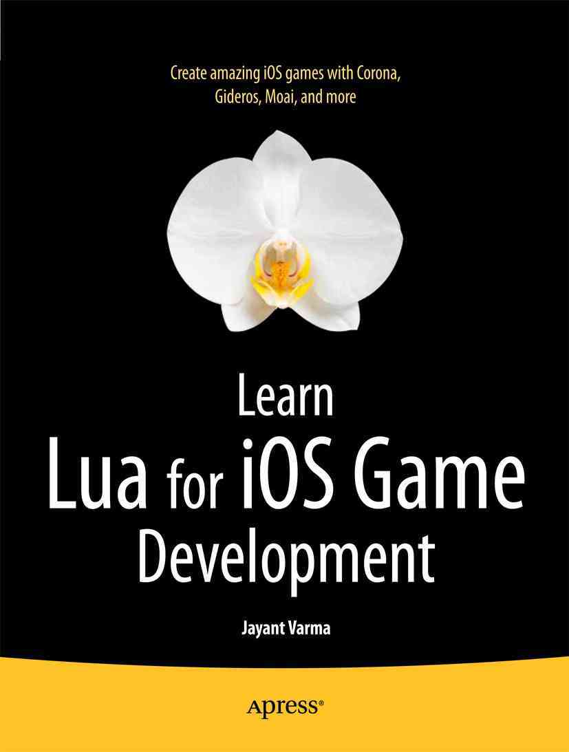 Learn Lua for Ios Game Development By Varma, Jayant